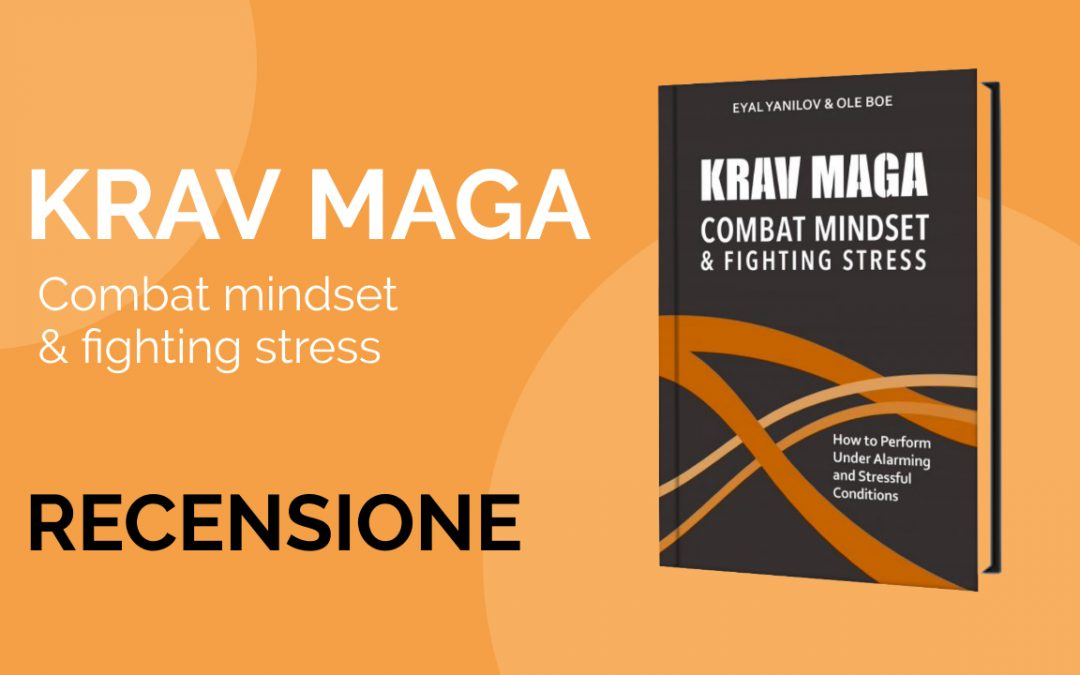 Krav Maga combat mindset & fighting stress