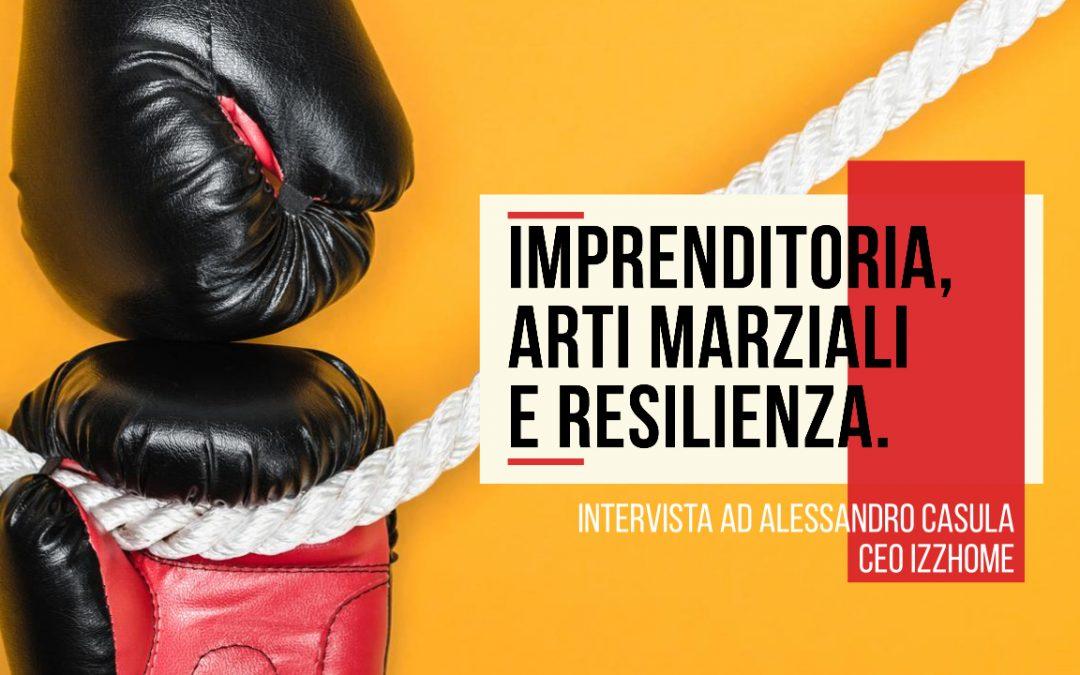 Imprenditoria, arti marziali e resilienza.